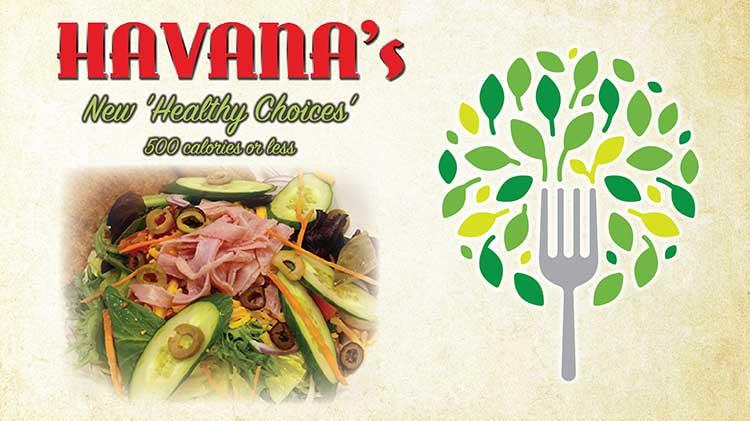 "Havana's New ""Healthy Choices"" Menu"