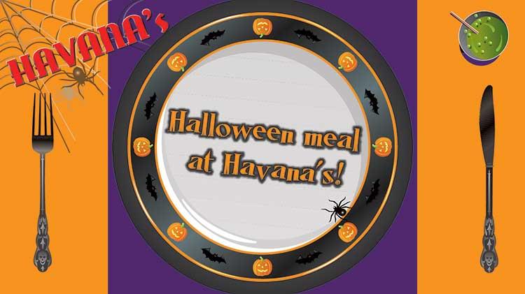 Celebrate Halloween at Havana's!