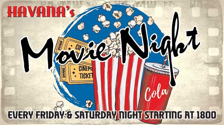 Movie Night at Havana's!