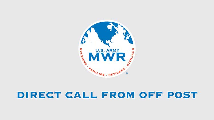 Did You Know?  You Can Now Call Torii MWR From Off Post!