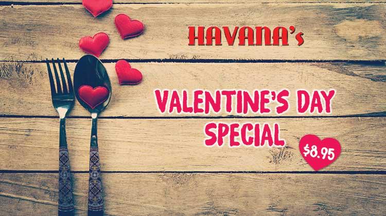 Celebrate Valentine's Day at Havana's!