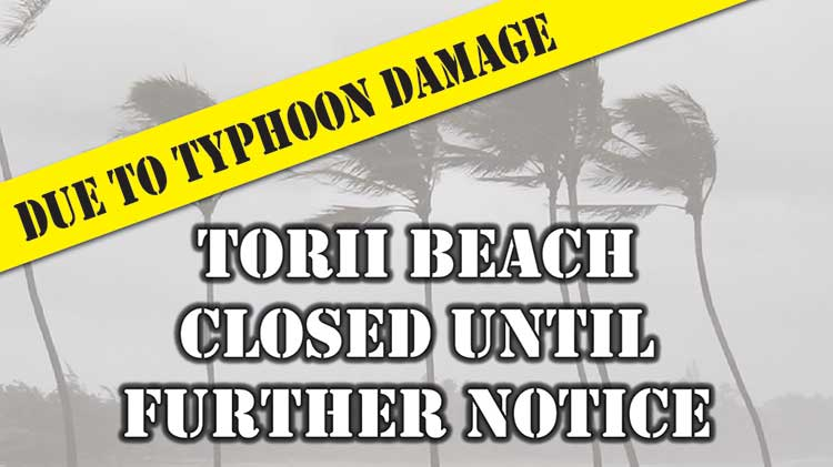 Due to Typhoon Damage Torii Outdoor Recreation Office cannot accept any reservations